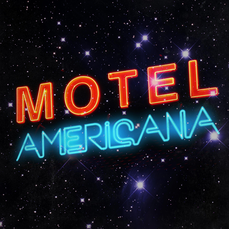 Motel Americana Podcast